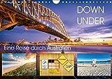 Down Under - Eine Reise durch Australien (Wandkalender 2019 DIN A4 quer): Von Alice Springs, vorbei am Ayers Rock nach Sydney (Monatskalender, 14 Seiten ) (CALVENDO Orte)