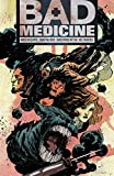 Bad Medicine 1: New Moon