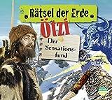 Rätsel der Erde: Ötzi. Der Sensationsfund - Gudrun Sulzenbacher