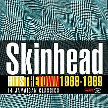 Skinhead Hits the Town 1968-1969