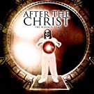 After the Christ (The Album Is Here)