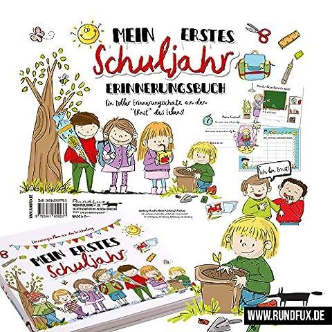 Mein erstes Schuljahr - Ein Erinnerungsbuch zur Einschulung und das