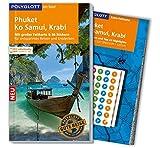 POLYGLOTT on tour Reiseführer Phuket, Ko Samui, Krabi: Mit großer Faltkarte, 80 Stickern und individueller App