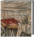 Die Zisterzienser: Das Europa der Klöster - LVR-Landesmuseum Bonn