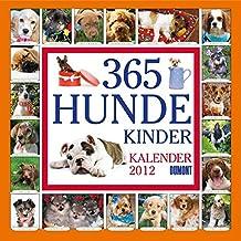 365 Hundekinder- Kalender 2012
