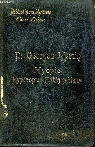 MYOPIE HYPEROPIE ASTIGMATISME - COLLECTION BIBLIOTHEQUE MEDICALE.