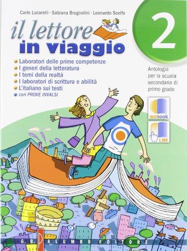 Il lettore in viaggio. Antologia. Per la Scuola media. Con espansione online: 2