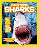 National Geographic Kids Everything Sharks (National Geographic Kids Everything (Library))