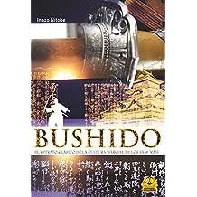 Bushido: El retrato clásico de la cultura marcial de los samuráis (Artes Marciales nº 8)
