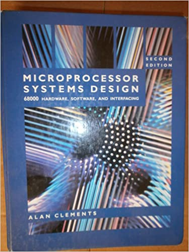 Book Microprocessor Systems Design: 68000 Family Hardware, Software, and Interfacing
