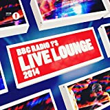 BBC Radio 1's Live Lounge 2014 [Clean]