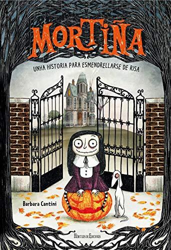 Mortiña: Unha historia para esmendrellarse de risa (Novas Lecturas de Hércules) por Barbara Cantini