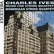 Charles Ives, Music for string quartet