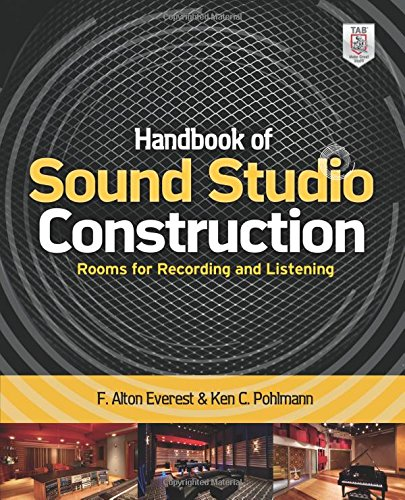 Handbook of Sound Studio Construction: Rooms for Recording and Listening (Studio-gebäude)