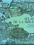 atlas de la bible g?ographie histoire chronologie