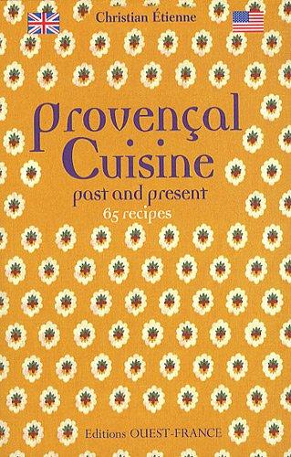 Provençal Cuisine : Past and Present