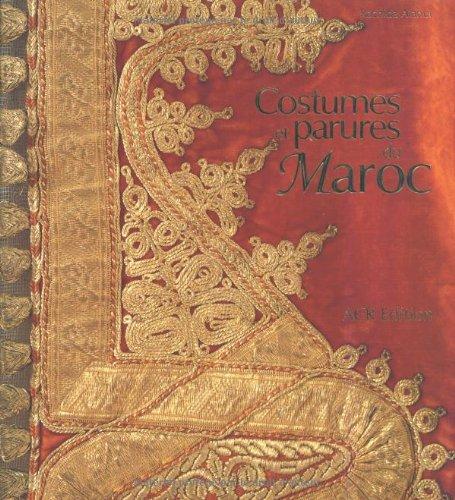 Costumes et parures du Maroc
