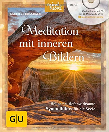 Meditation mit inneren Bildern (mit CD): Heilsame, tiefenwirksame Symbolbilder für die Seele (GU Multimedia) Buch-Cover