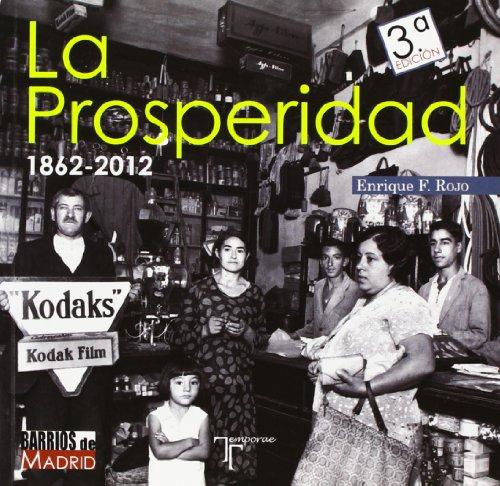 La Prosperidad. 1862-2012 por Enrique Rojo Escobar