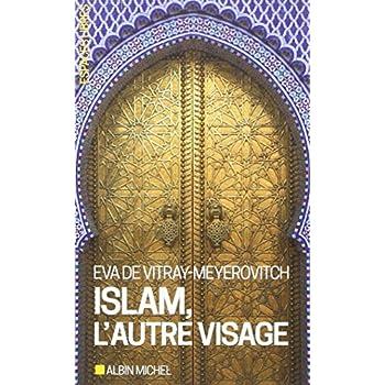 Islam, l'autre visage: Entretiens avec Rachel et Jean-Pierre Cartier
