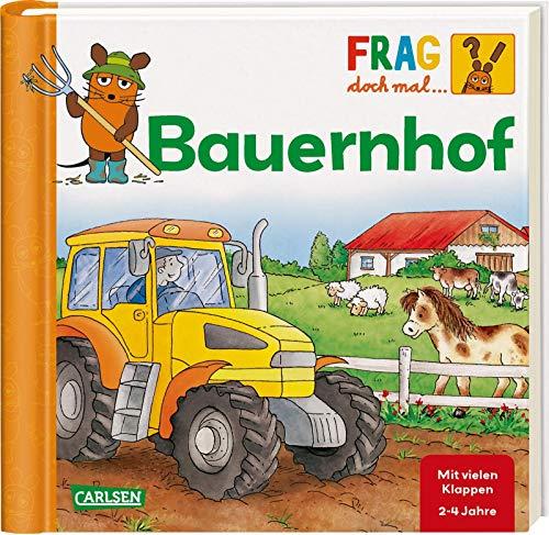 Frag doch mal ... die Maus!: Bauernhof: Erstes Sachwissen -