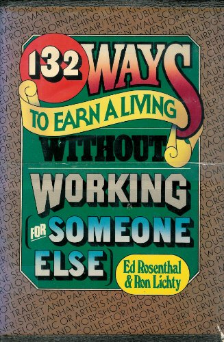 132 ways to earn a living without