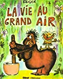 La vie au grand air no