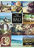 122 Things to Do in Bali - Petra Hess, Schumacher Melissa