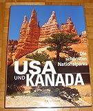 Die schönsten Nationalparks USA und Kanada