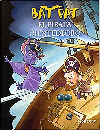 El pirata dientedeoro/ / Pirate Goldentooth (Bat Pat) por Roberto Pavanello