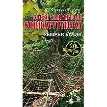 Corso completo di sopravvivenza: Semper vivum (Italian Edition)