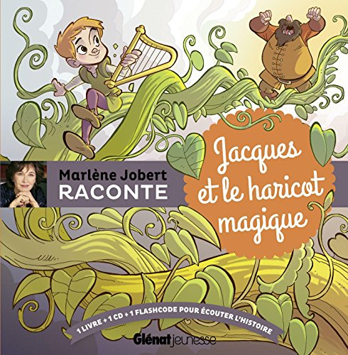 Marlène Jobert raconte : Jacques et le haricot magique (1CD audio)