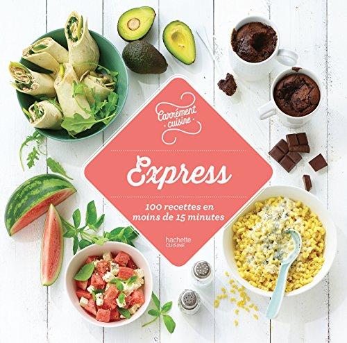 Express 100 recettes en moins de 15 minutes par Collectif