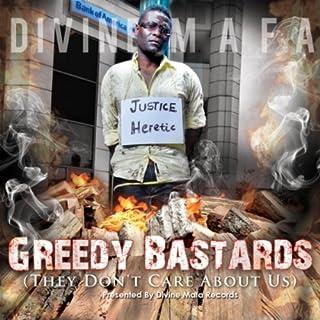 Greedy Bastards (feat. Jazmin Akea Williams, President Barack Obama & Sandra Kay Fluke)