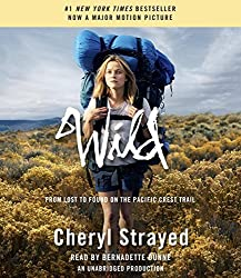 Wild (Movie Tie-in Edition): From Lost to Found on the Pacific Crest Trail by Cheryl Strayed (November 18,2014)