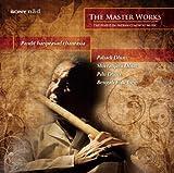 #8: The Masterworks: Pandit Hariprasad Chaurasia
