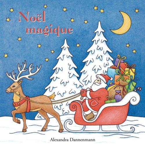 Noël magique: livre de coloriage anti-stress