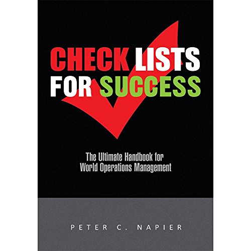 Check Lists for Success: The Ultimate Handbook for World Operations Management (English Edition)