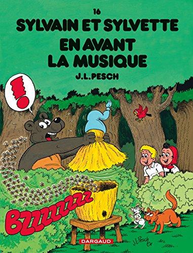 Sylvain et Sylvette - tome 16 - En avant la musique