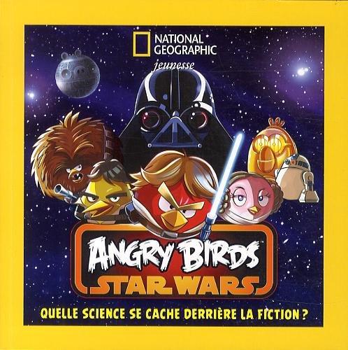 Angry Birds Star Wars : Quelle science se cache derrière la fiction ?