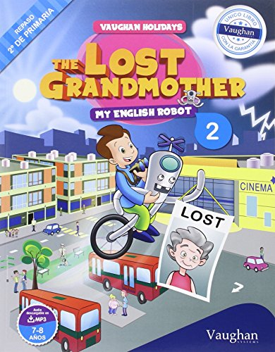 Vaughan Holidays 2º de Primaria: The Lost Grandmother - 9788415978831