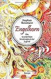 'Engelhorn: Die wunderbare Sinnlosigkeit der Jugend' von Stephan Rossmann