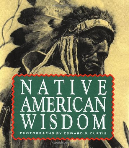 Native American Wisdom (Miniature Editions) por Running Press