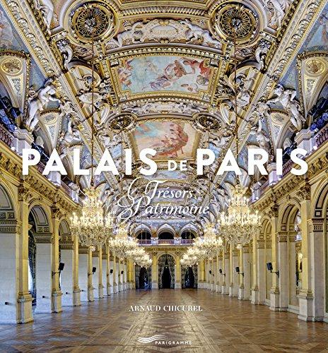 Palais de Paris : Trésors du patrimoine