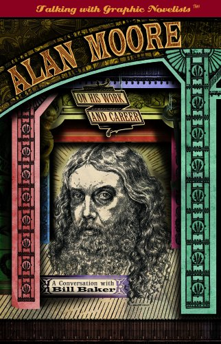 Alan Moore on His Work and Career (Talking with Graphic Novelists)