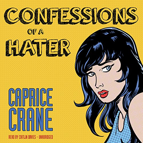 Confessions of a Hater  Audiolibri