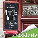 Hörbuch - Tom Hillenbrand - Teufelsfrucht (Xavier Kieffer 1)