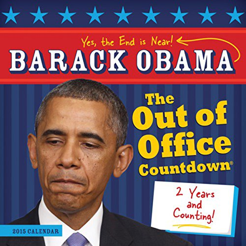 Free eBooks English Barack Obama Out of Office Countdown Calendar: The End Is Near CHM