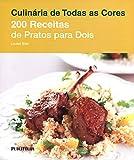 Duzentas Receitas De Pratos Para Dois (Em Portuguese do Brasil)