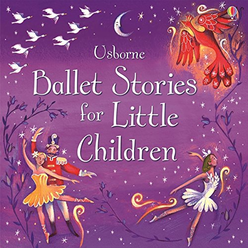 Ballet Stories for Little Children (Read-aloud Treasuries)